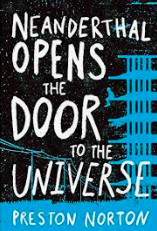 Neanderthal opens the door to the universe book cover